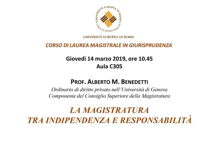 Lezione del Prof. Alberto M. Benedetti, Componente del CSM – La magistratura tra indipendenza e responsabilità