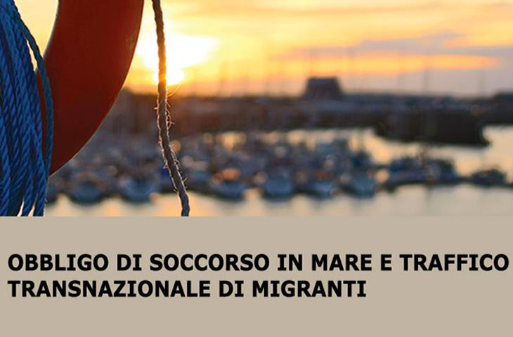 Obbligo di soccorso in mare e traffico transnazionale di migranti
