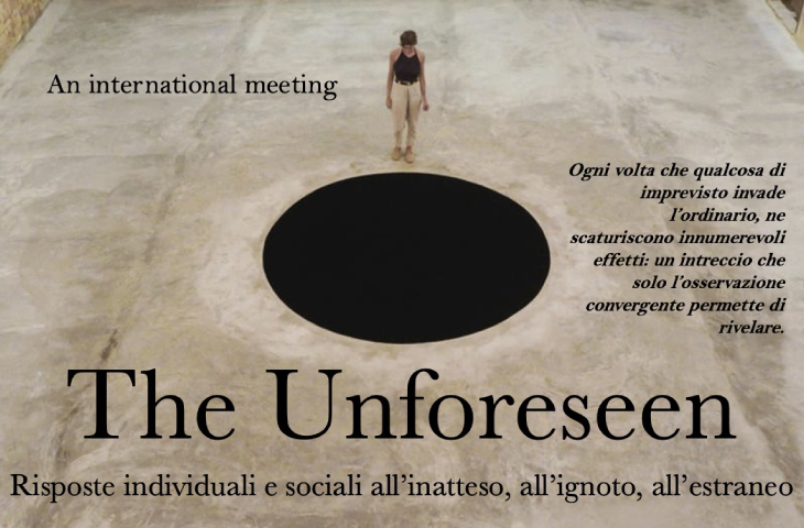 "Convegno – ""The Unforeseen: Risposte individuali e sociali all'inatteso, all'ignoto, all'estraneo"""