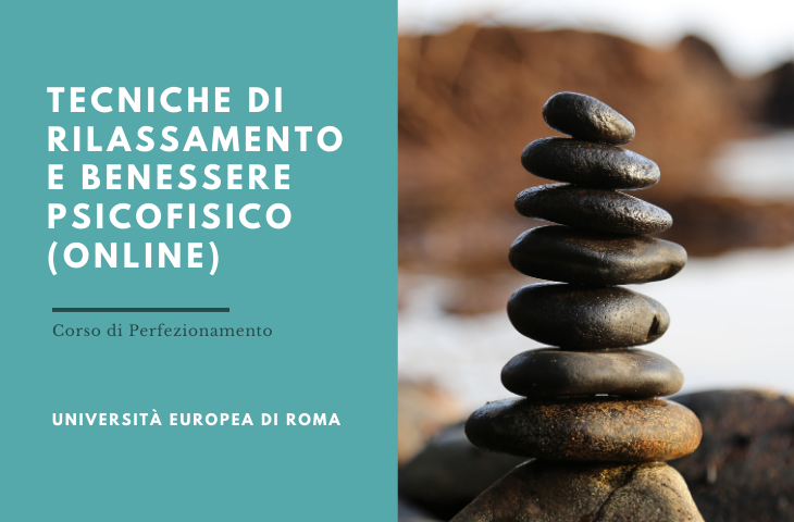 Corso di perfezionamento in Tecniche di rilassamento e benessere psicofisico – Online