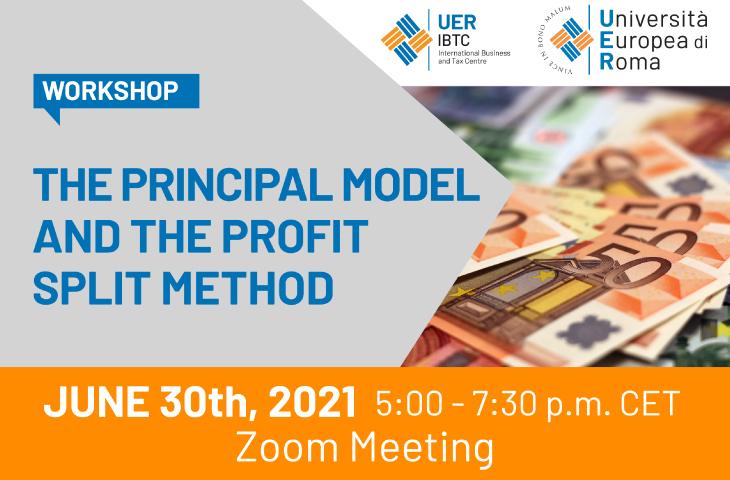 IBTC Workshop – The Principal Model and the Profit Split Method